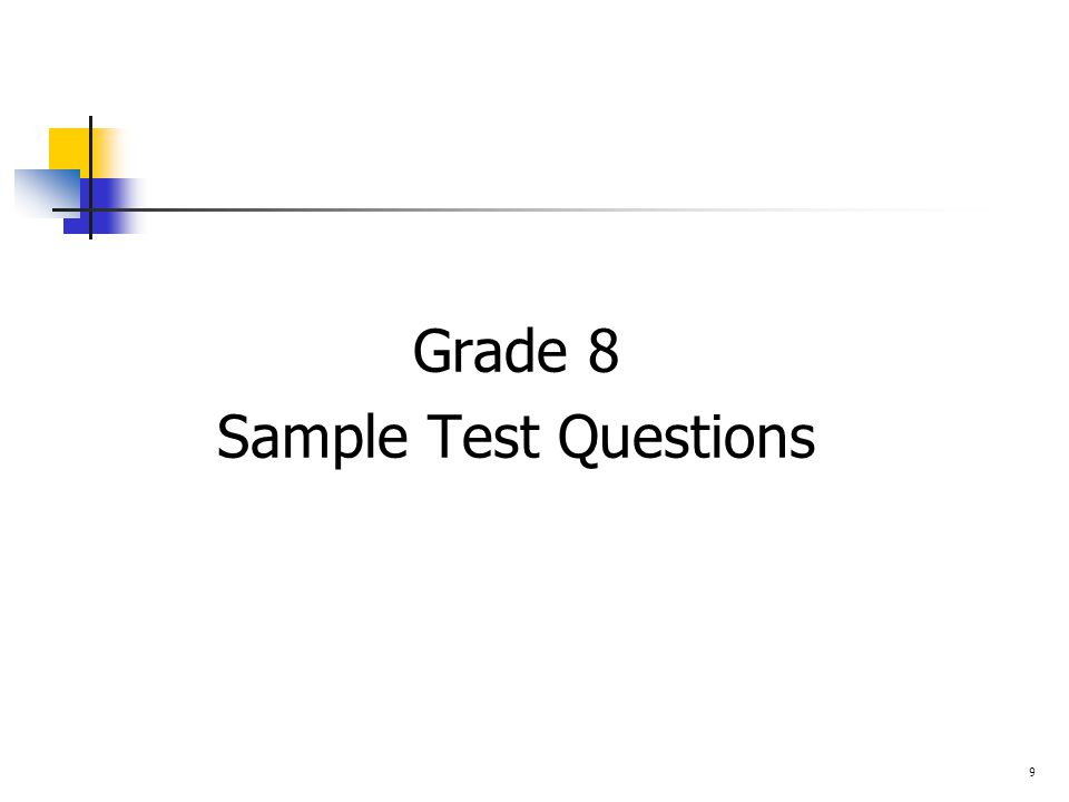 Grade 8 Sample Test Questions 9