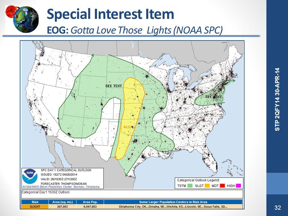 32 STP 2QFY14 30-APR-14 Special Interest Item EOG: Gotta Love Those Lights (NOAA SPC)