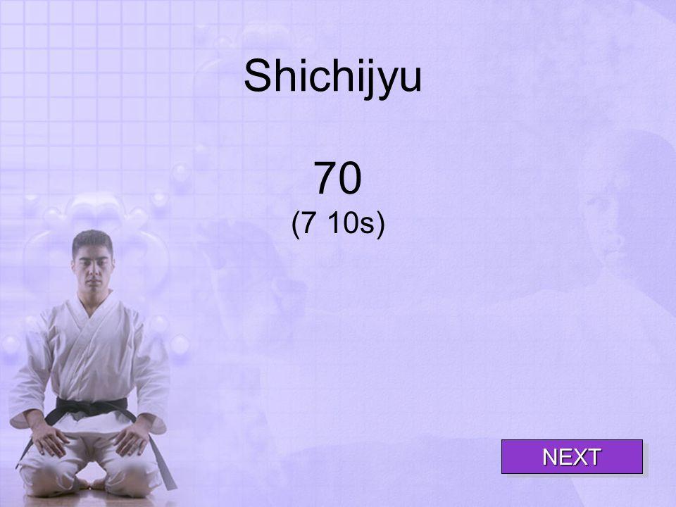 Shichijyu 70 (7 10s) NEXT