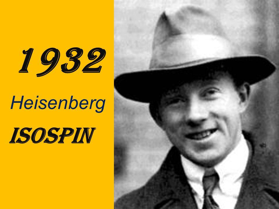 1932 Heisenberg Isospin
