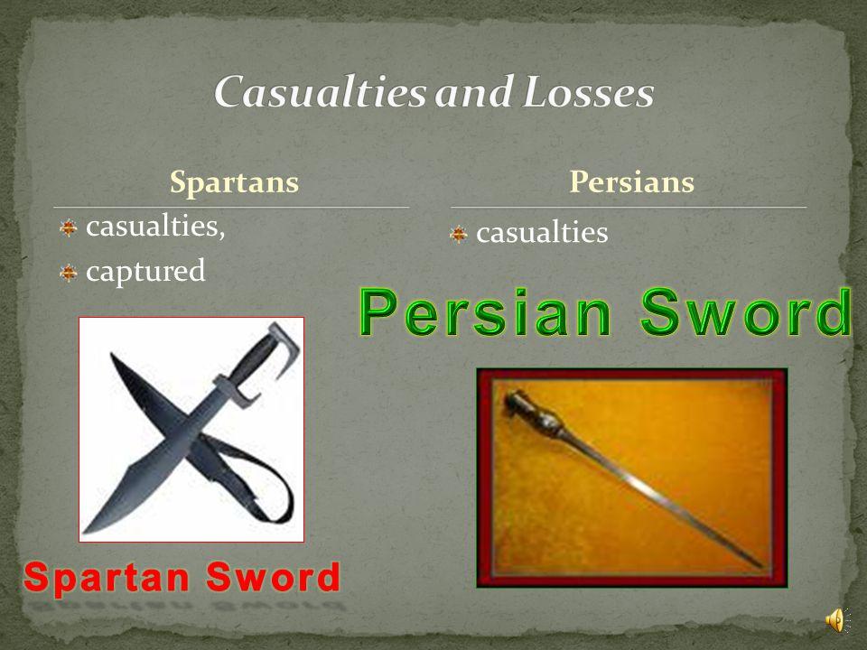 Spartans Spartans, Thebans, Thespians, Helots, Phocians, other Greek allies Persian Persians