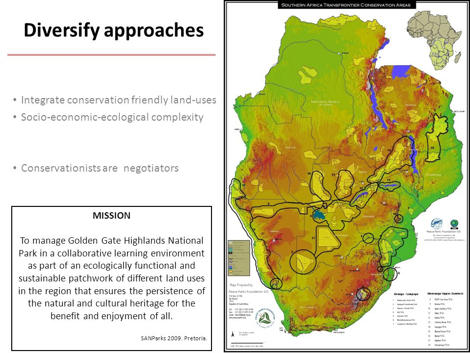 Integrate conservation friendly land-uses Socio-economic-ecological complexity Conservationists are negotiators Diversify approaches MISSION To manage Golden Gate Highlands National Park in a collaborative learning environment as part of an ecologically functional and sustainable patchwork of different land uses in the region that ensures the persistence of the natural and cultural heritage for the benefit and enjoyment of all.