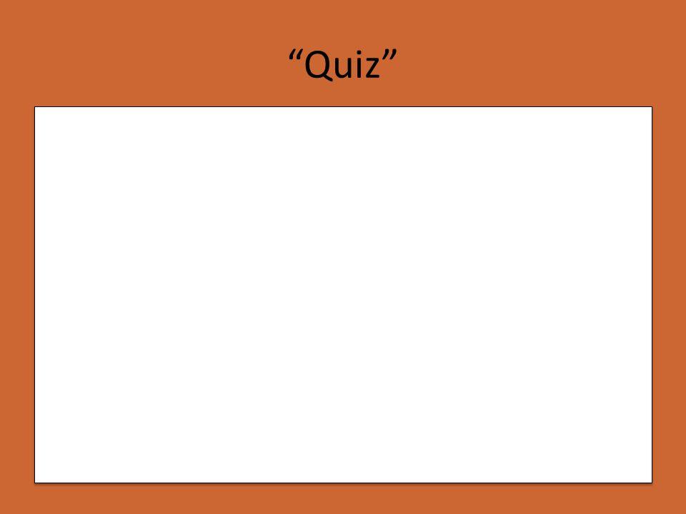 """""""Quiz"""""""