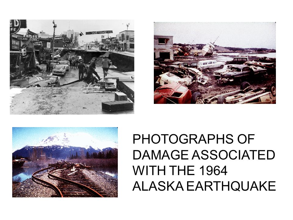 PHOTOGRAPHS OF DAMAGE ASSOCIATED WITH THE 1964 ALASKA EARTHQUAKE