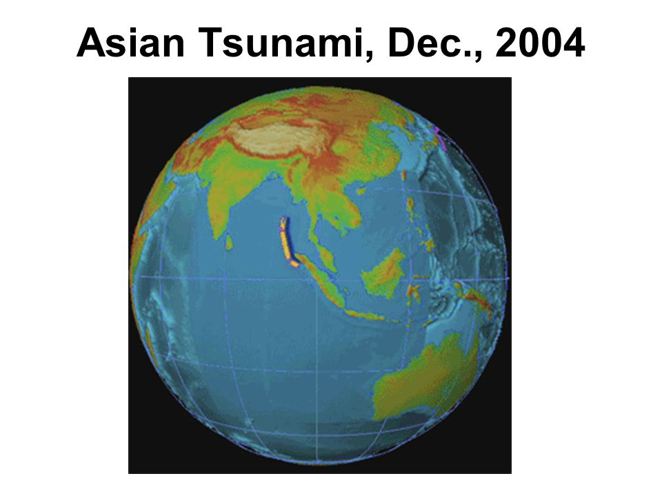 Asian Tsunami, Dec., 2004