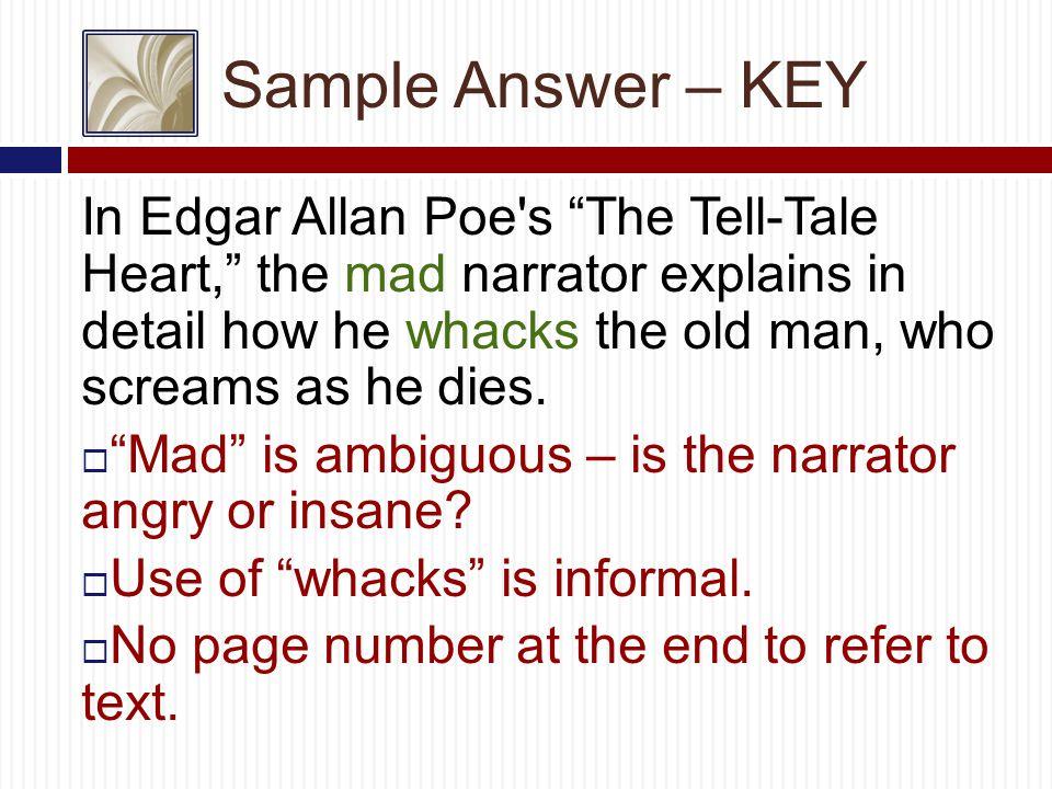 Sample Answer – Work Cited Work Cited Poe, Edgar Allan.