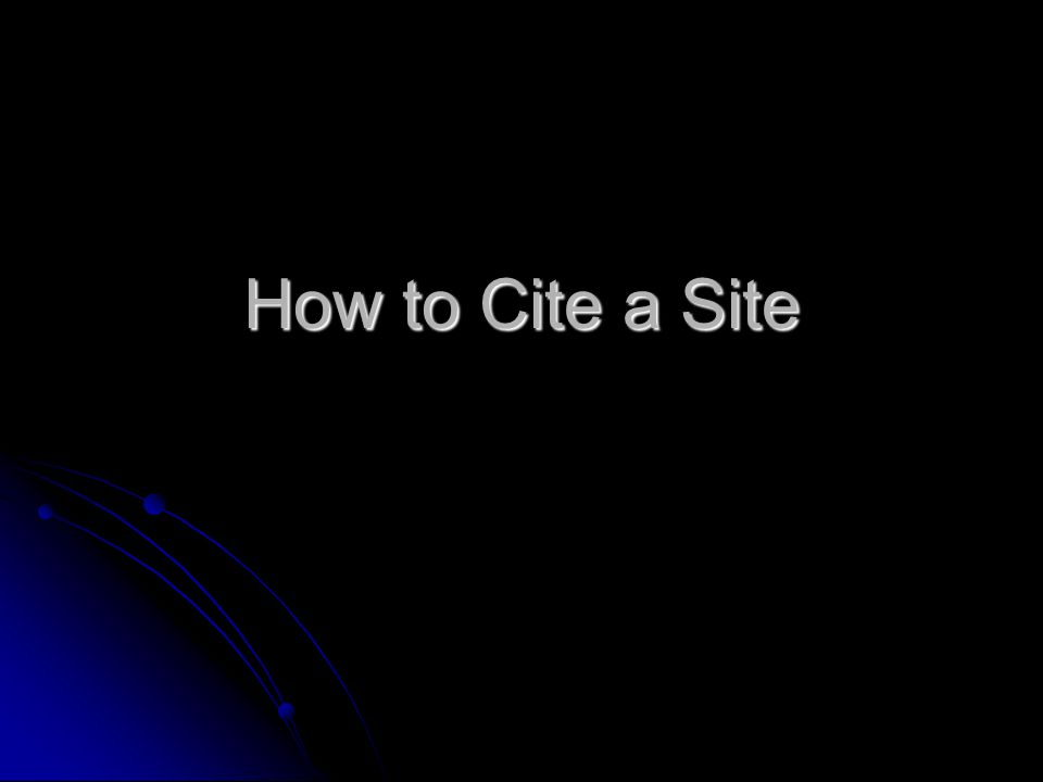 How to Cite a Site
