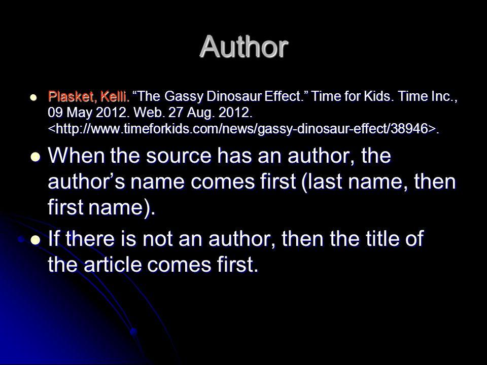 Author Plasket, Kelli. The Gassy Dinosaur Effect. Time for Kids.