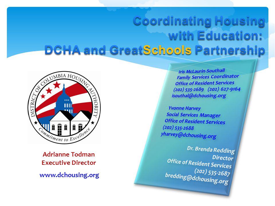 Adrianne Todman Executive Director www.dchousing.org