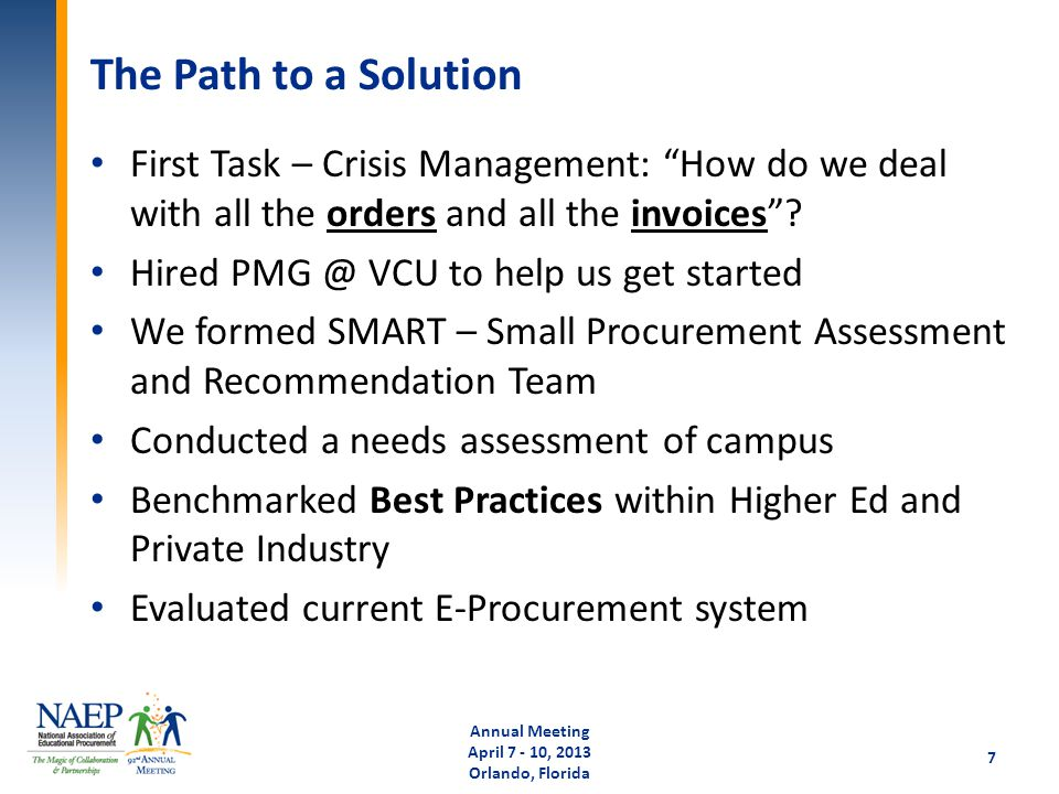 "The Path to a Solution First Task – Crisis Management: ""How do we deal with all the orders and all the invoices""? Hired PMG @ VCU to help us get start"