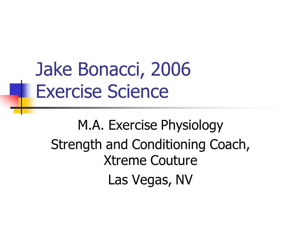 Jake Bonacci, 2006 Exercise Science M.A.