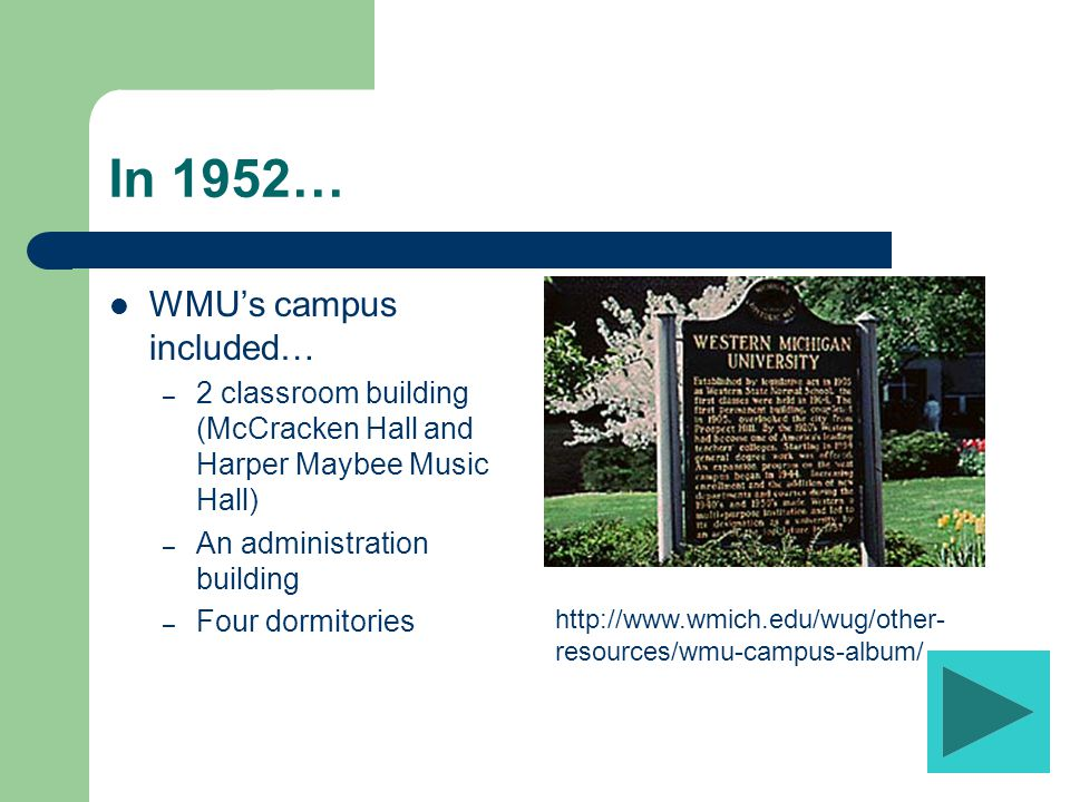 Land Expansion Prior to WWII the entire WMU campus was located east of Stadium Dr.