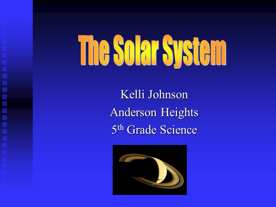 Kelli Johnson Anderson Heights 5 th Grade Science