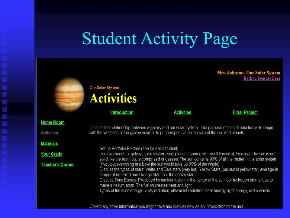 Student Activities List Use the selected web sites to find specific information on each of the nine planets.