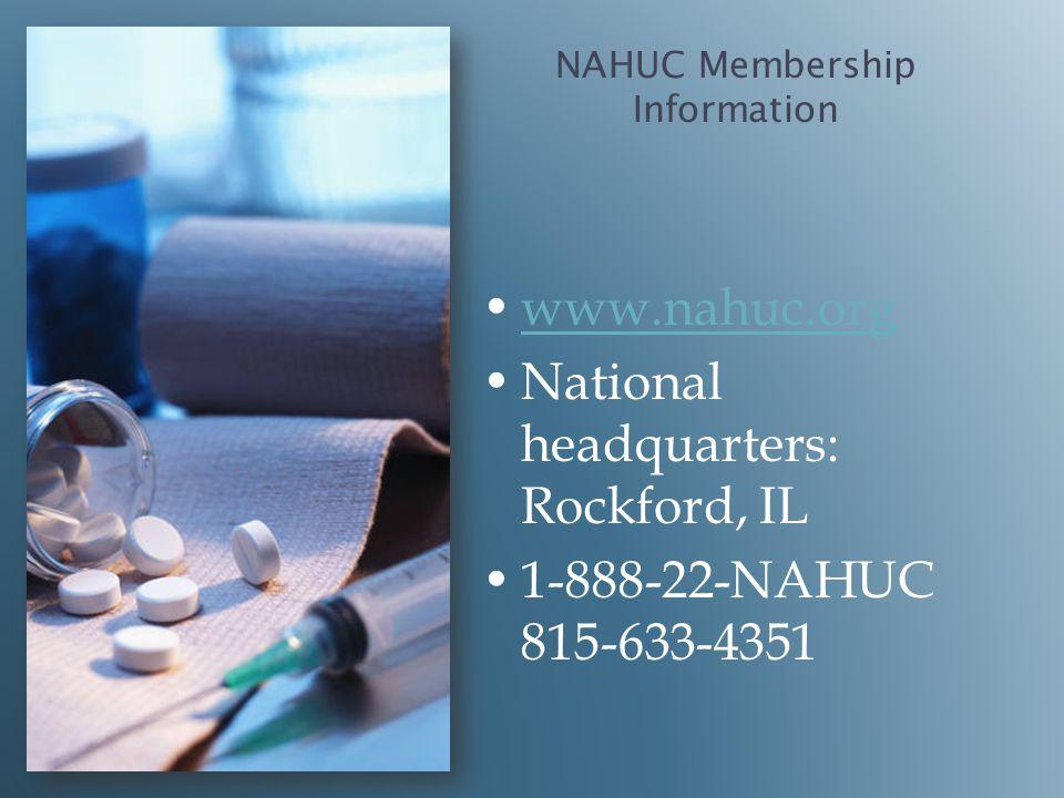 NAHUC Membership Information www.nahuc.org National headquarters: Rockford, IL 1-888-22-NAHUC 815-633-4351