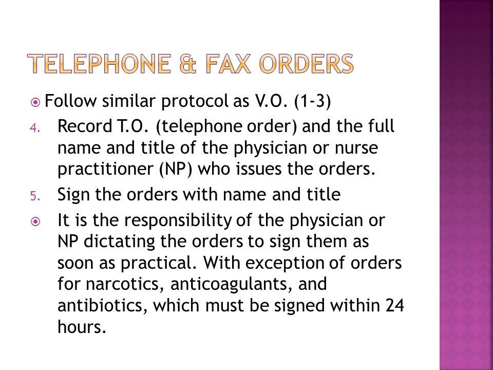  Follow similar protocol as V.O. (1-3) 4. Record T.O.