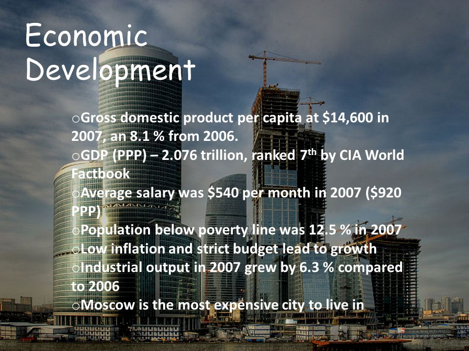 o Gross domestic product per capita at $14,600 in 2007, an 8.1 % from 2006.
