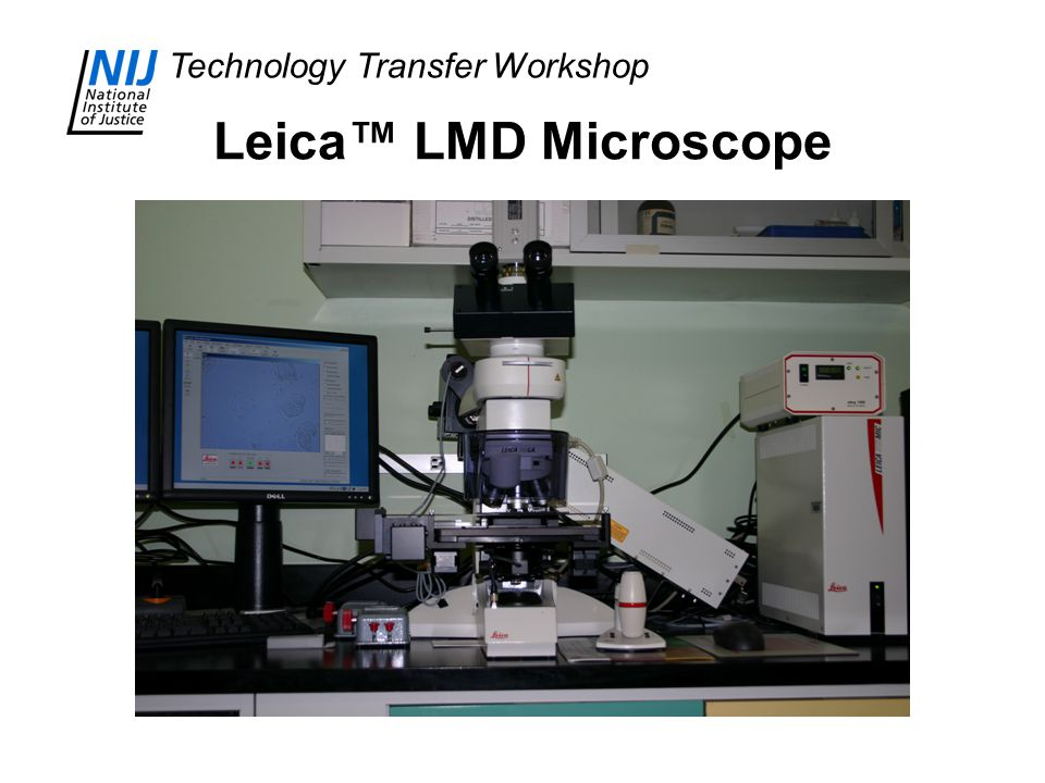 Technology Transfer Workshop Leica™ LMD Microscope