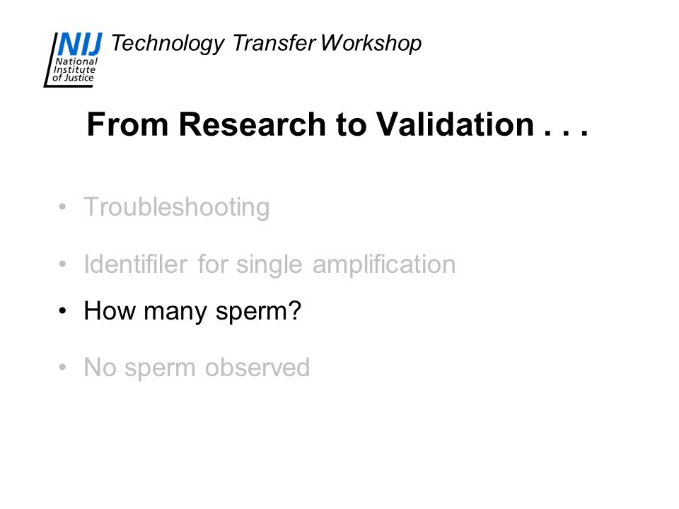 Technology Transfer Workshop From Research to Validation...