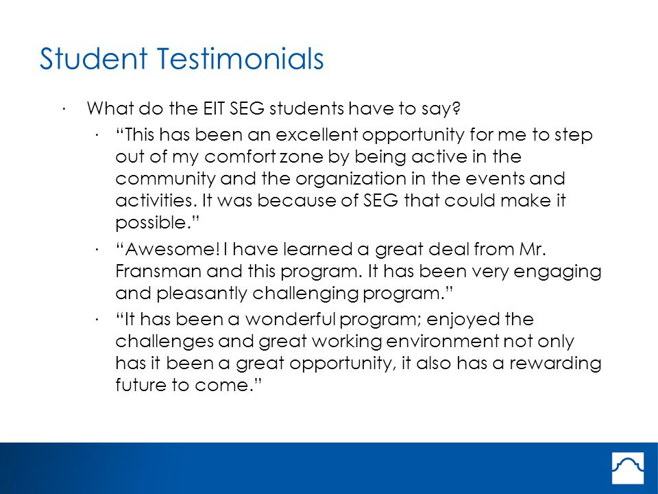 Student Testimonials · What do the EIT SEG students have to say.