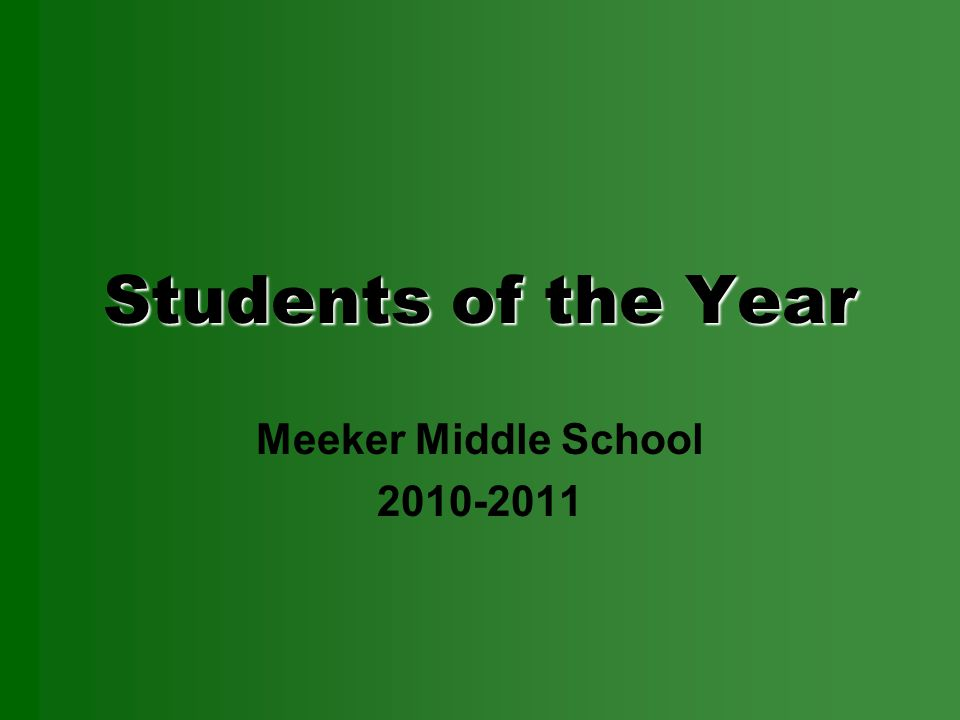 Students of the Year Meeker Middle School 2010-2011