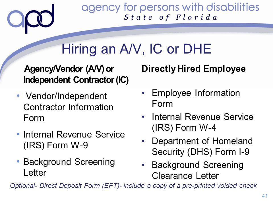 Hiring an A/V, IC or DHE Agency/Vendor (A/V) or Independent Contractor (IC) Vendor/Independent Contractor Information Form Internal Revenue Service (I