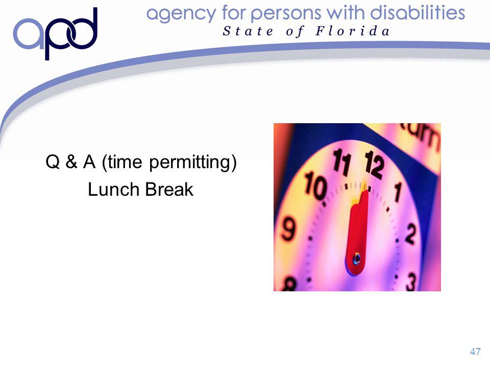 Q & A (time permitting) Lunch Break 47