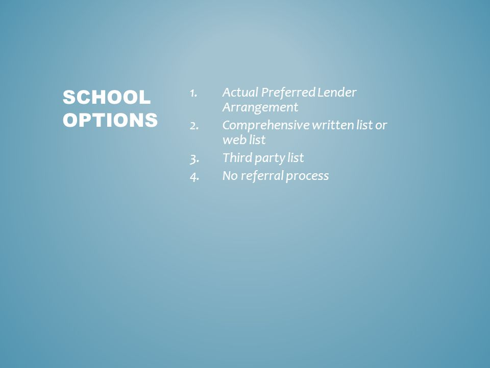 Three of the criteria required in compiling a Preferred Lender List require you to explain your choices.