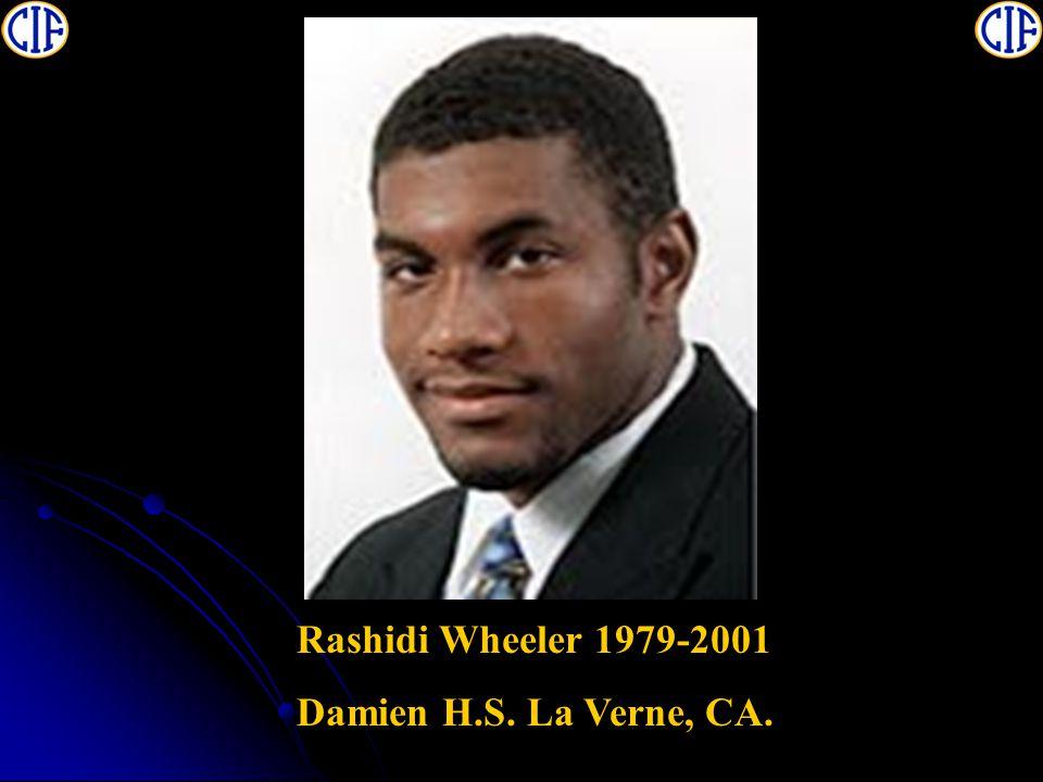 Rashidi Wheeler 1979-2001 Damien H.S. La Verne, CA.