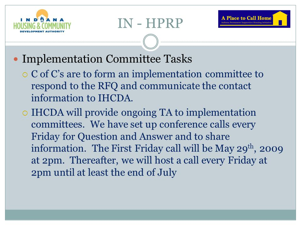 IN - HPRP Implementation Committee Tasks  C of C's are to form an implementation committee to respond to the RFQ and communicate the contact informat
