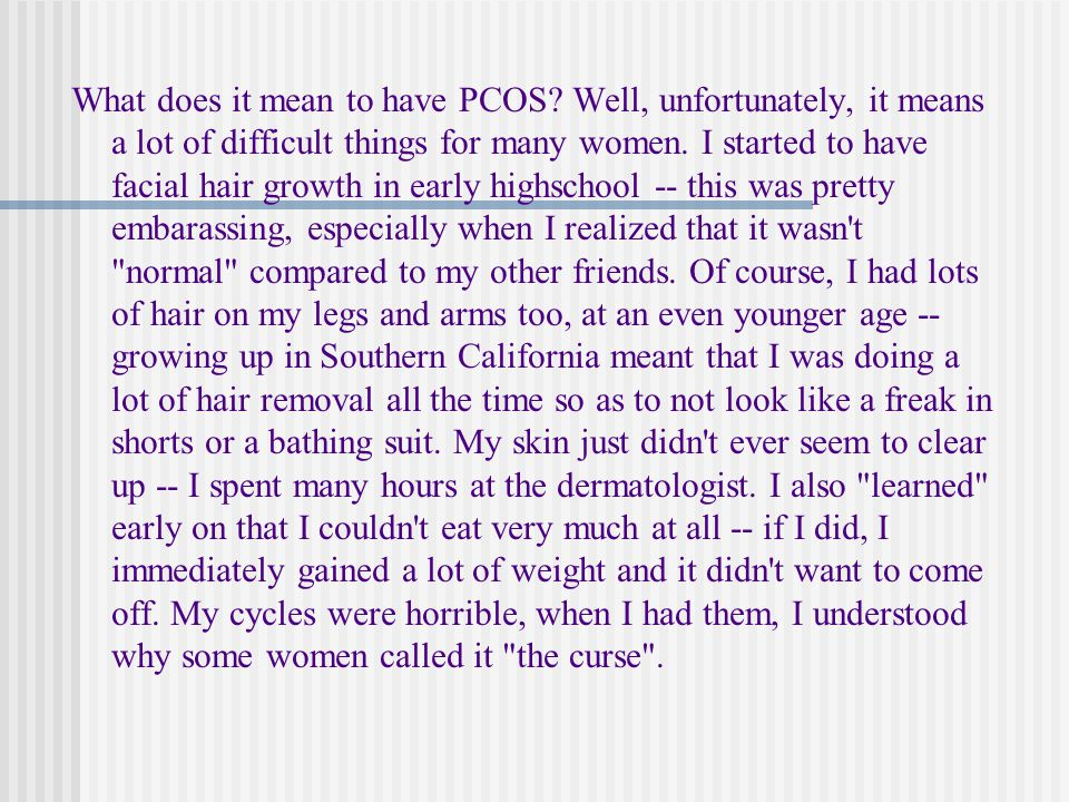 What does it mean to have PCOS.