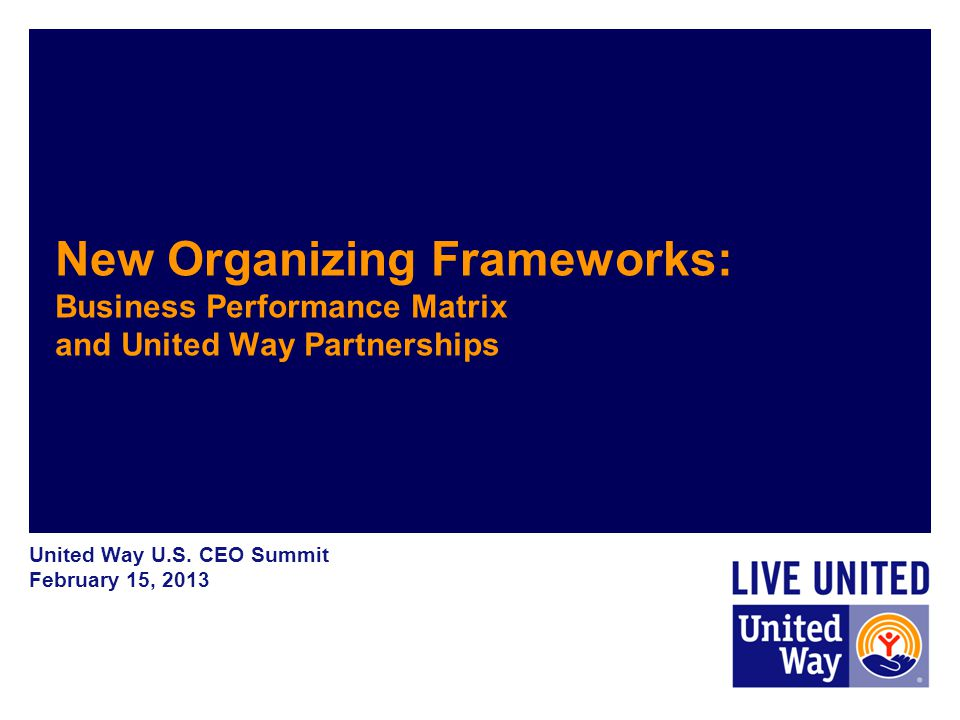 United Way's new organizing framework for local United Ways in the U.S.