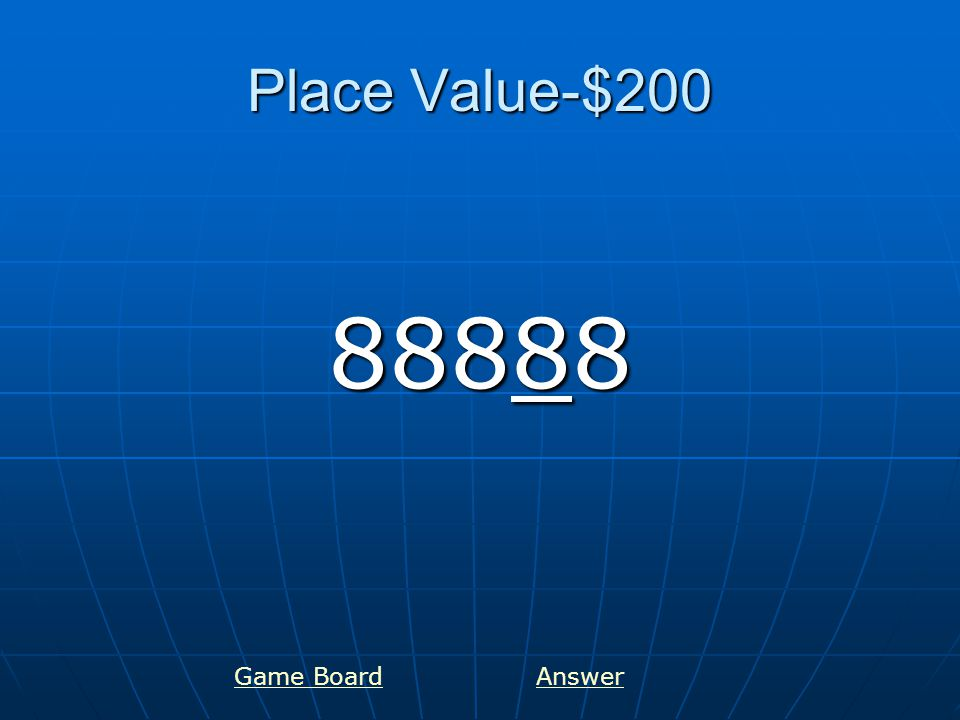 Place Value-$300 6397 Game BoardAnswer