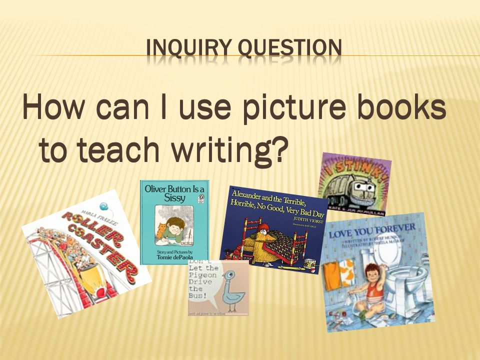 How can I use picture books to teach writing