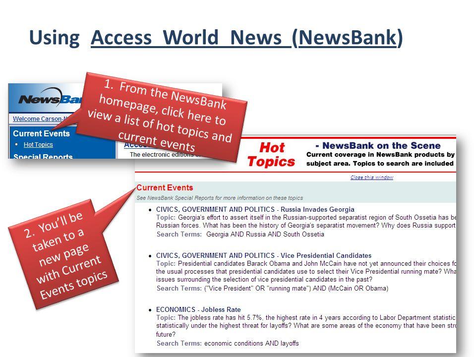 Using Access World News (NewsBank) 1.
