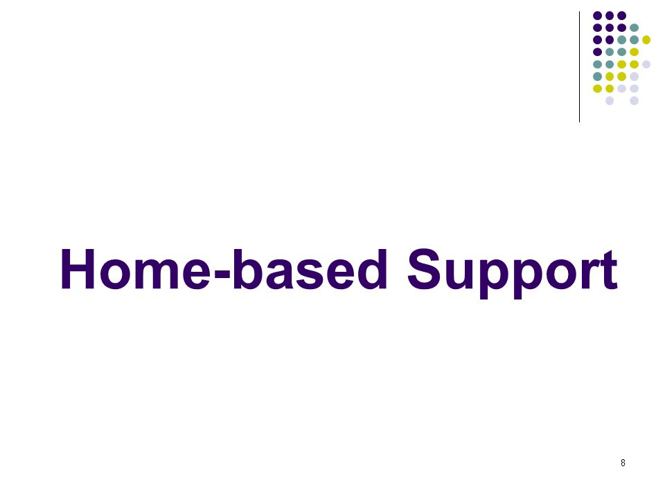 8 Home-based Support