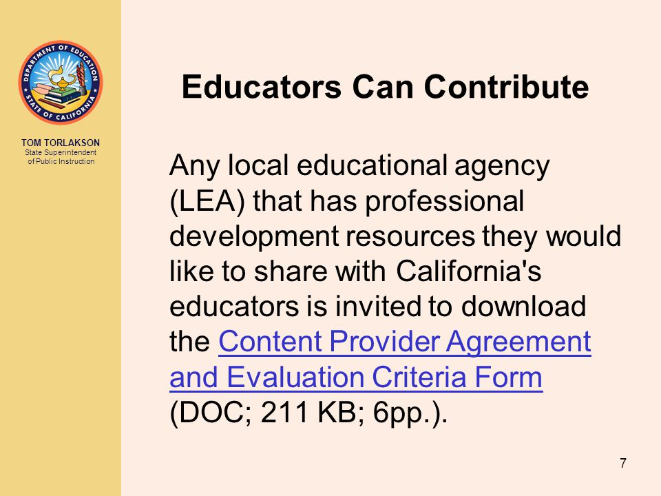 TOM TORLAKSON State Superintendent of Public Instruction 8 Technical Assistance Complete information about supported audio and video formats can be found at i Tunes U (Outside Source).