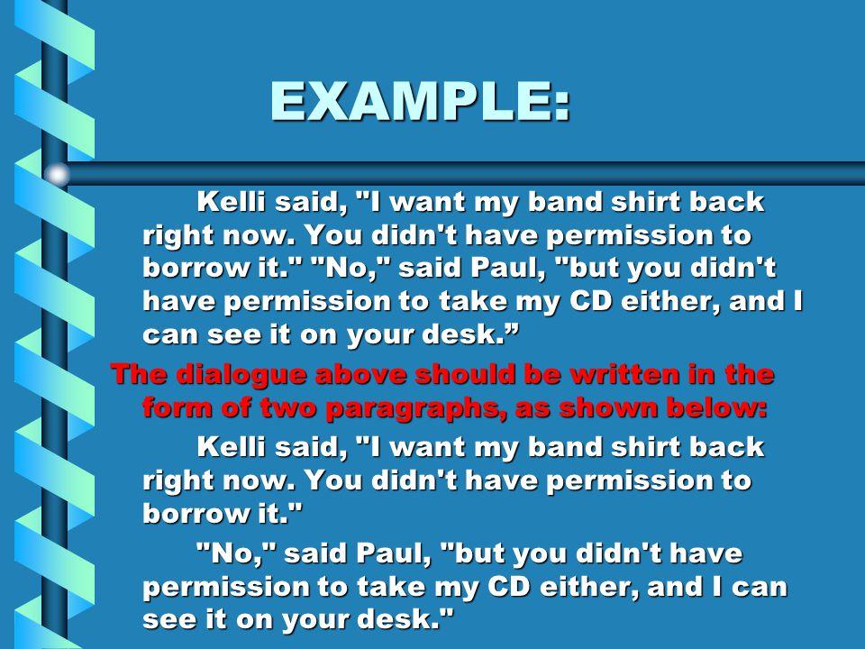 EXAMPLE: Kelli said,