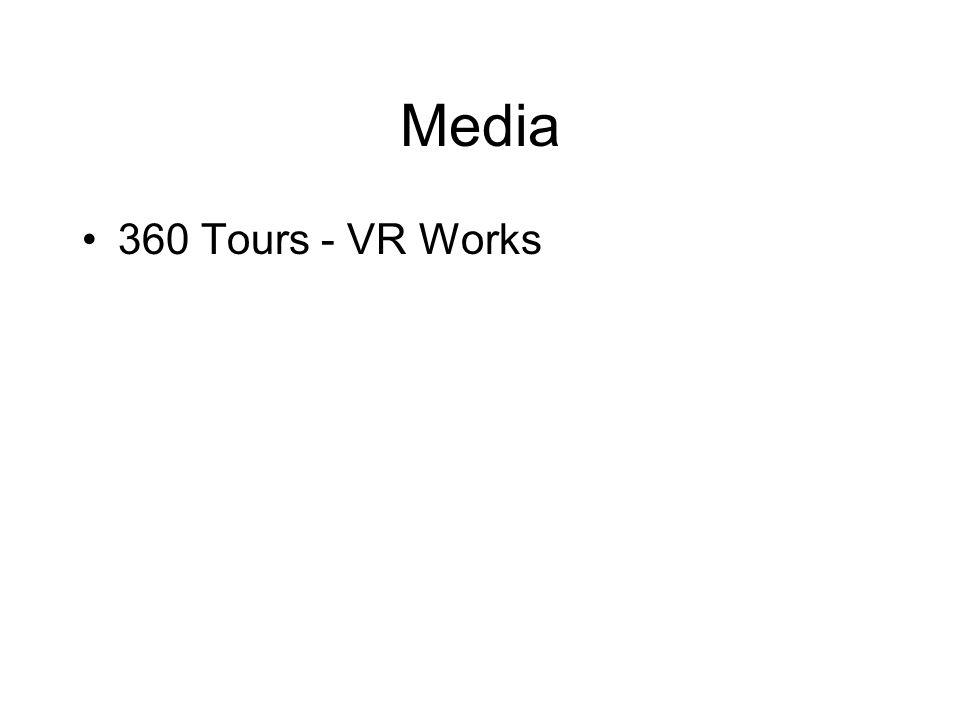 Media 360 Tours - VR Works