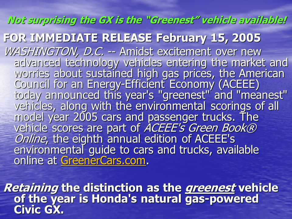 Not surprising the GX is the Greenest vehicle available.