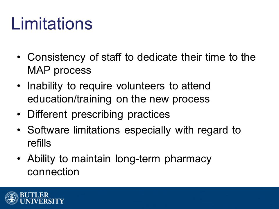 Limitations Consistency of staff to dedicate their time to the MAP process Inability to require volunteers to attend education/training on the new pro