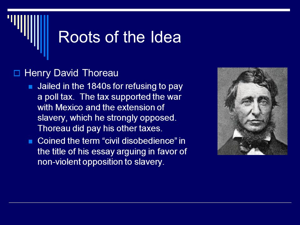 Thoreau's civil disobedience Key Arguments: Unjust Laws Exist  Shall we be content to obey them, or shall we endeavor to amend them, and obey them until we have succeeded, or shall we transgress them at once...  Unjust laws require our cooperation in order to work.