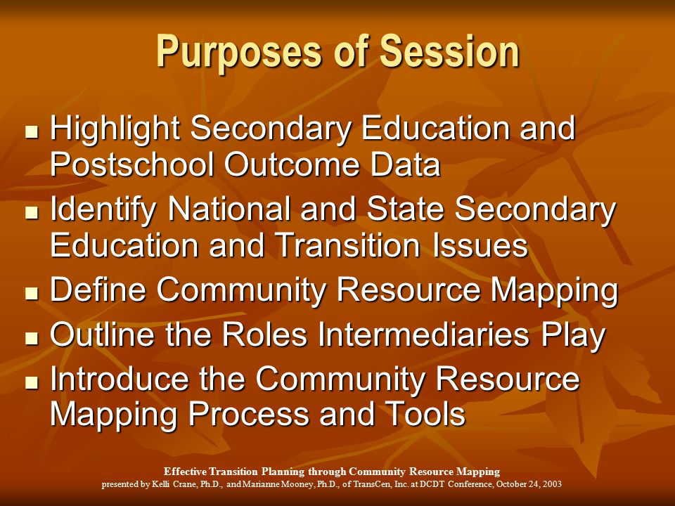Effective Transition Planning through Community Resource Mapping presented by Kelli Crane, Ph.D., and Marianne Mooney, Ph.D., of TransCen, Inc.