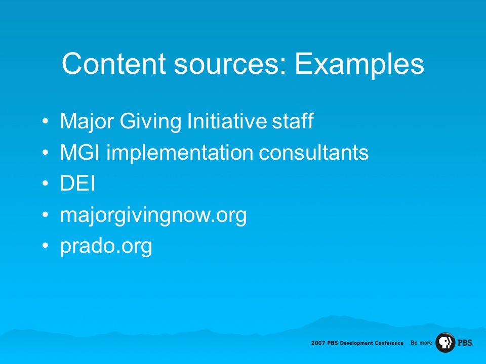 Content sources: Examples Major Giving Initiative staff MGI implementation consultants DEI majorgivingnow.org prado.org