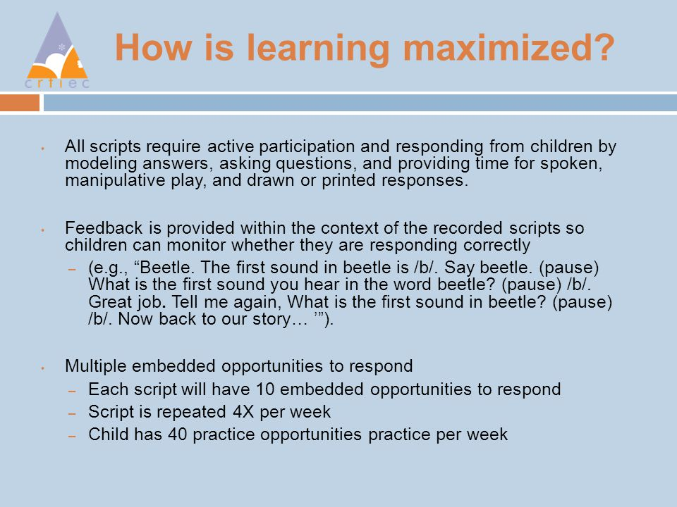 How is learning maximized.