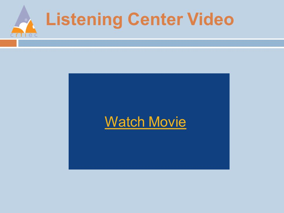 Listening Center Video Watch Movie