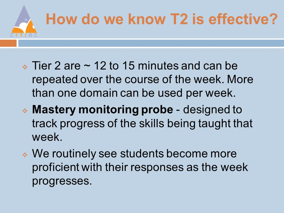 How do we know T2 is effective.