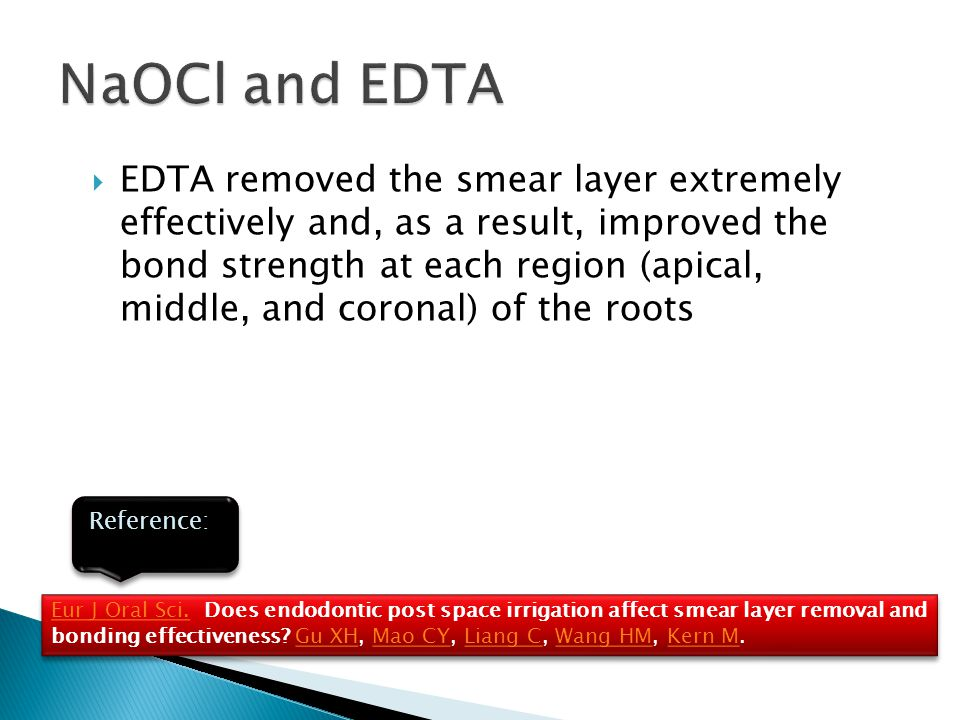  EDTA removed the smear layer extremely effectively and, as a result, improved the bond strength at each region (apical, middle, and coronal) of the