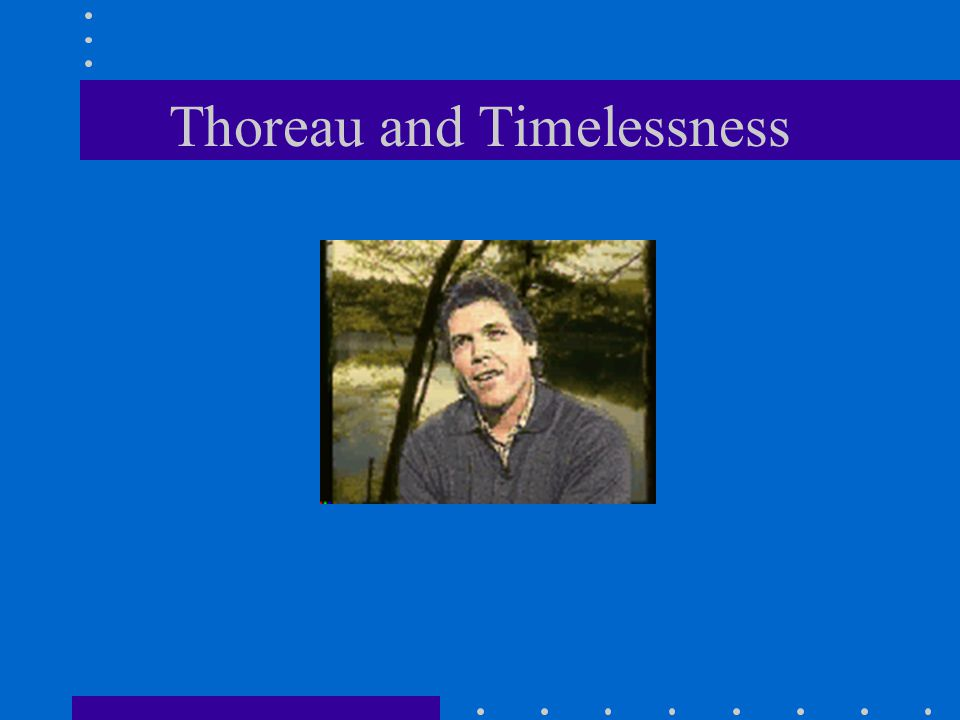 Thoreau and Timelessness