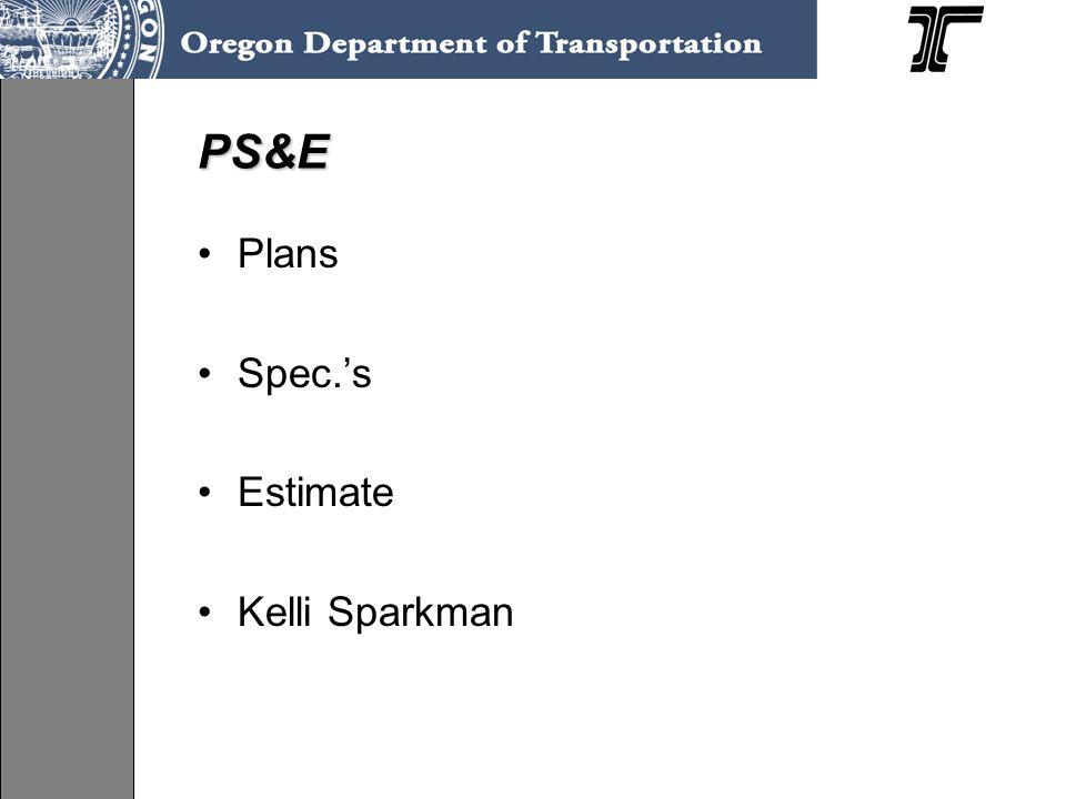 PS&E Plans Spec.'s Estimate Kelli Sparkman